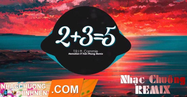 nhac chuong 235 remix tri cammie