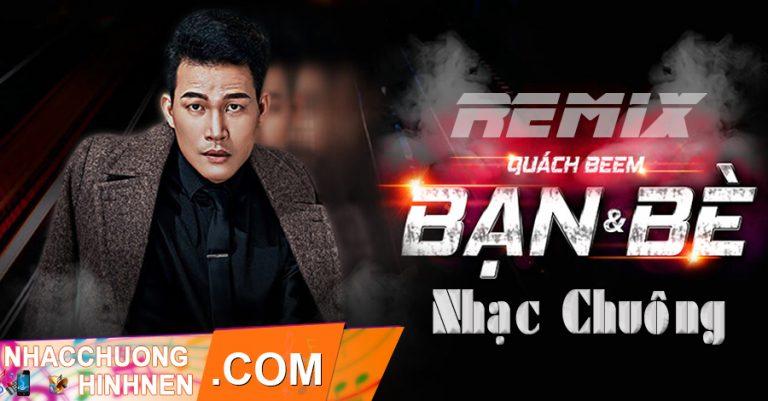 nhac chuong ban va be remix quach beem