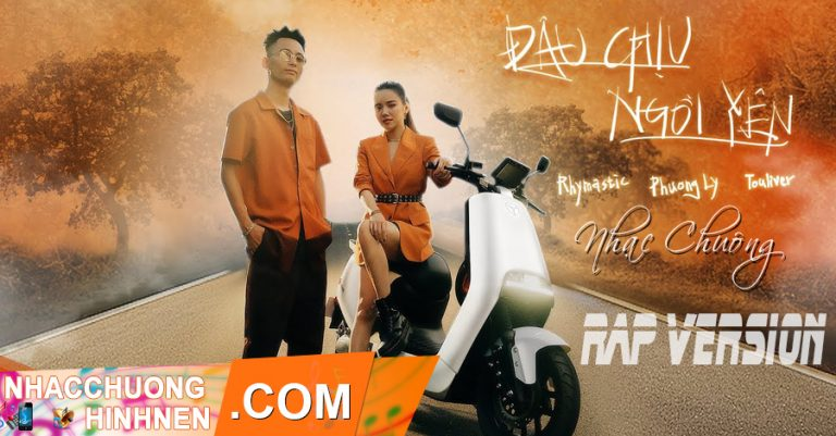 nhac chuong dau chiu ngoi yen rap version Rhymastic