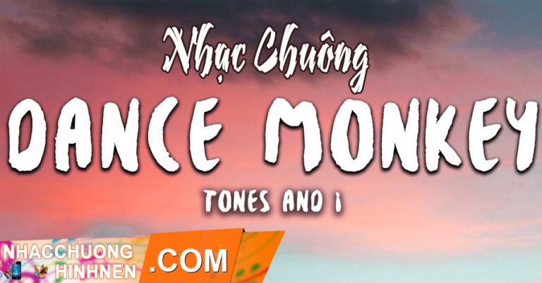 nhac chuong dance monkey tones and i