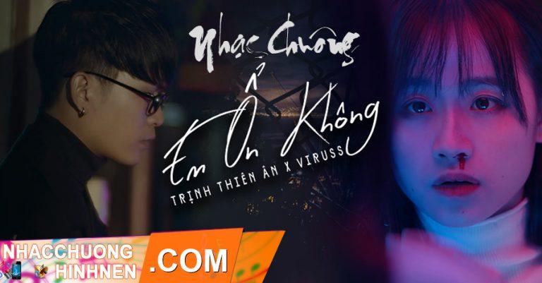 nhac chuong em on khong trinh thien an viruss