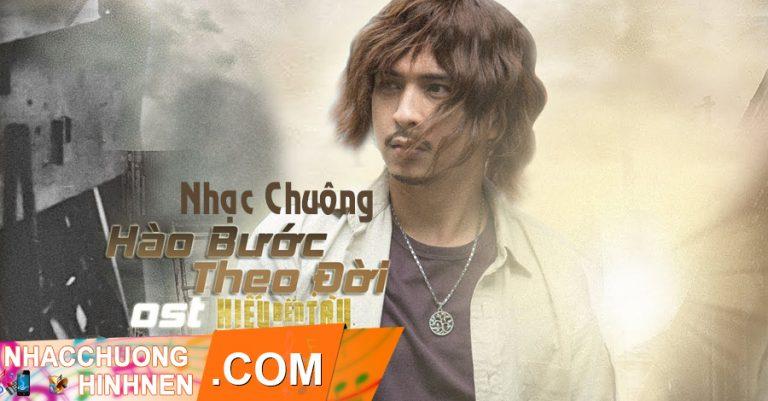 nhac chuong hao buoc theo doi remix ho quang hieu