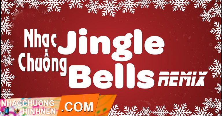 nhac chuong jingle bells remix