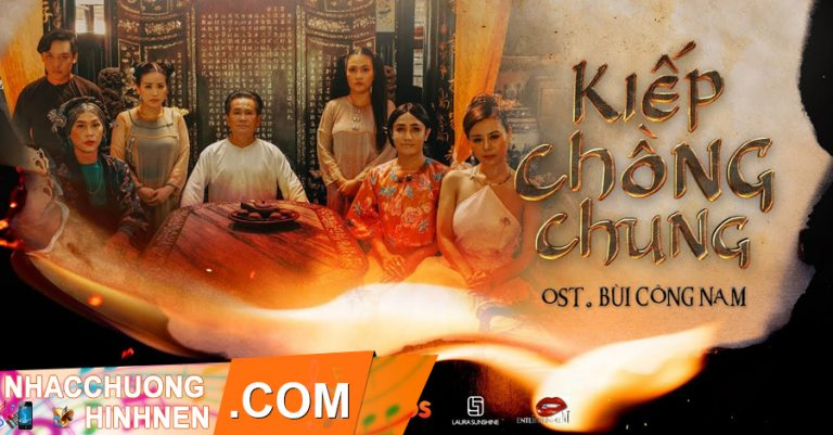 nhac chuong kiep chong chung bui cong nam