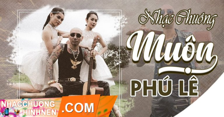 nhac chuong muon phu le