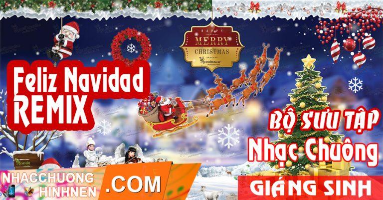 nhac chuong noel Feliz Navidad Remix