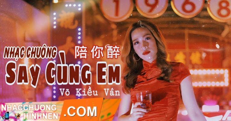 nhac chuong say cung em vo kieu van