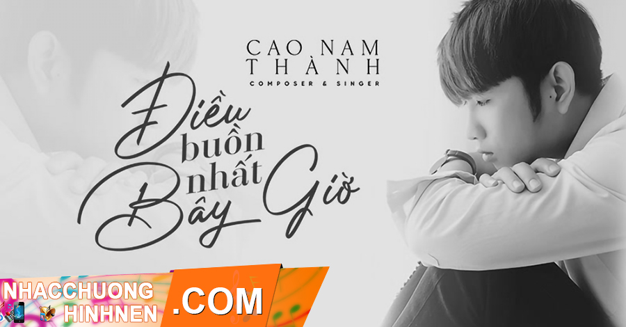 nhac chuong dieu buon nhat bay gio cam nam thanh