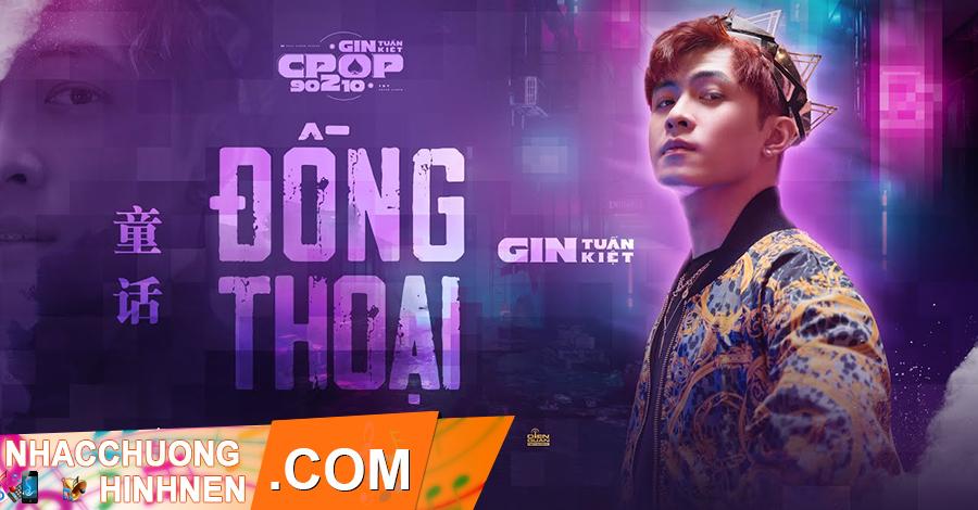 nhac chuong dong thoai gin tuan kiet