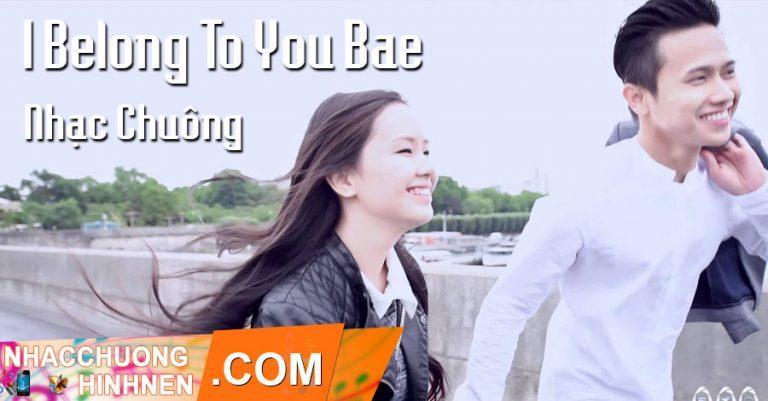 nhac chuong i belong to you bae hui