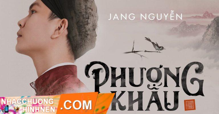 nhac chuong phuong khau jang nguyen