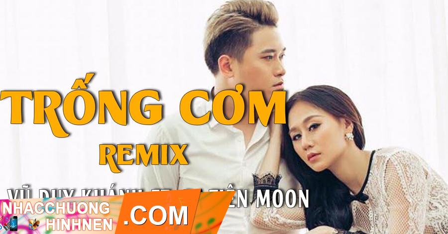 nhac chuong trong com remix tiktok vu duy khanh