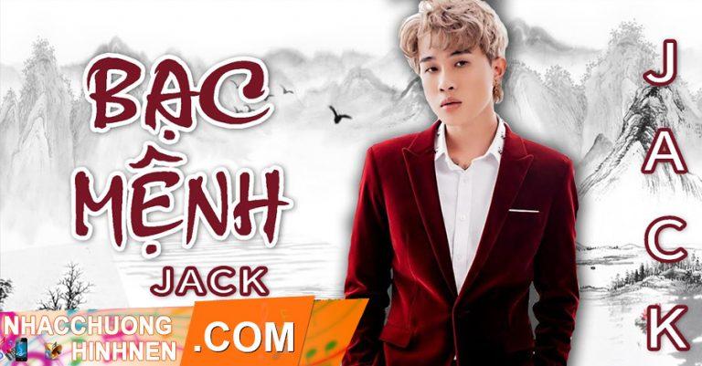 nhac chuong bac menh jack j97