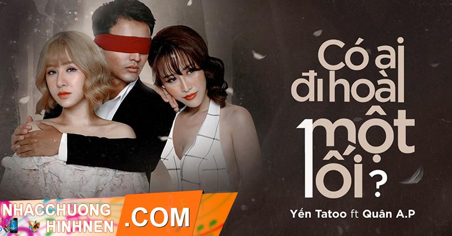 nhac chuong co ai di hoai mot loi yen tatoo quan ap