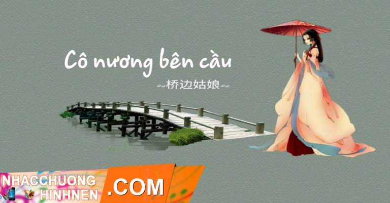 nhac chuong co nuong ben cau tiktok