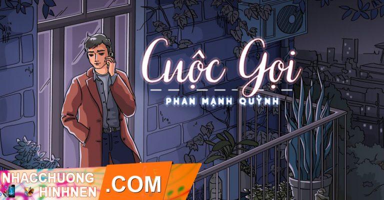 nhac chuong cuoc goi the call phan manh quynh