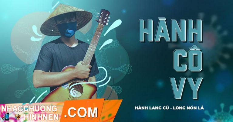 nhac chuong hanh co vy long non la