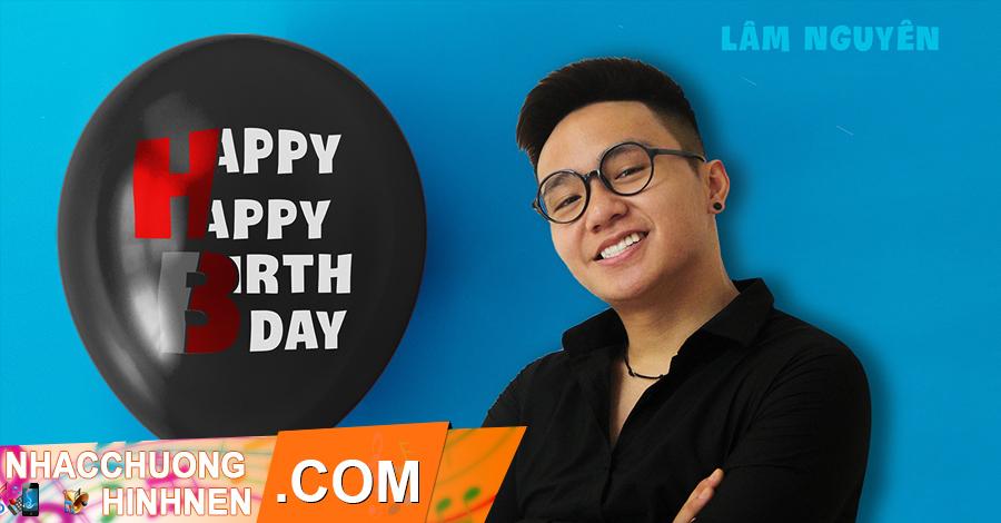 nhac chuong happy happy birthday lam nguyen