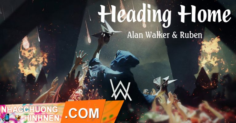 nhac chuong heading home alan walker