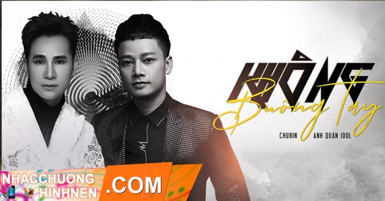 nhac chuong khong buong tay chu bin anh quan idol