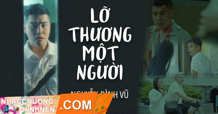 nhac chuong lo thuong mot nguoi nguyen dinh vu
