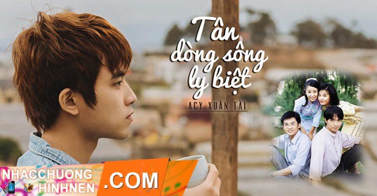 nhac chuong tan dong song ly biet acy xuan tai