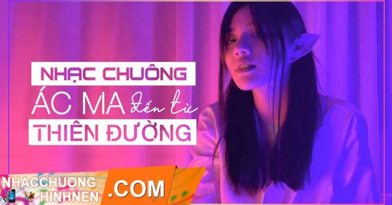 nhac chuong ac ma den tu thien duong fanny