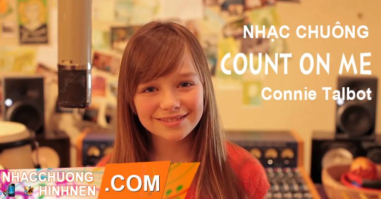 nhac chuong count on me connie talbot