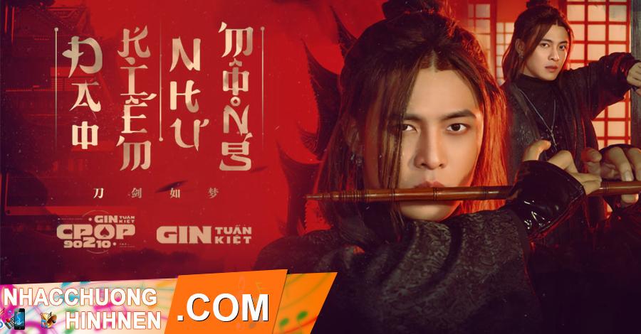 nhac chuong dao kiem nhu mong gin tuan kiet