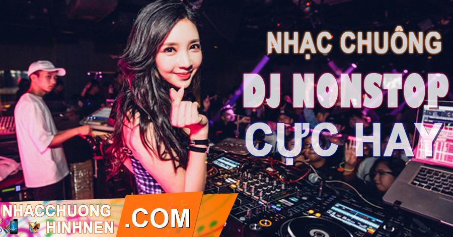 nhac chuong dj nonstop hay nhat danh cho dien thoai