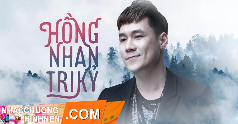 nhac chuong hong nhan tri ky khanh phuong