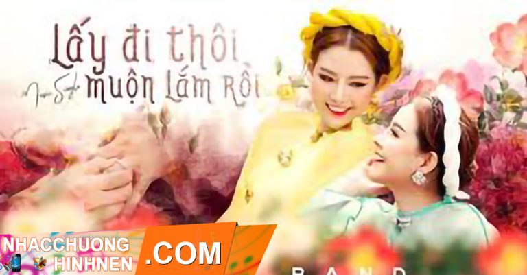 nhac chuong lay di thoi muon lam roi gemini band