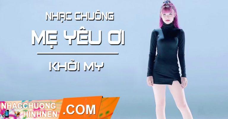 nhac chuong me yeu oi khoi my