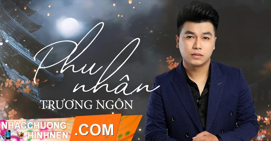 nhac chuong phu nhan truong ngon