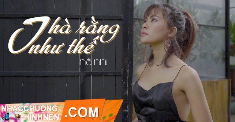 nhac chuong tha rang nhu the ha nhi