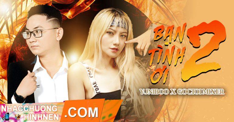 nhac chuong ban tinh oi 2 yuniboo x goctoi mixer