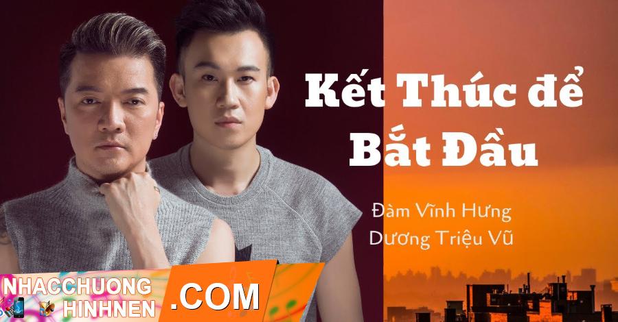 nhac chuong ket thuc de bat dau dam vinh hung duong trieu vu