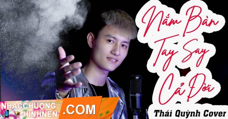 nhac chuong nam ban tay say ca doi thai quynh cover
