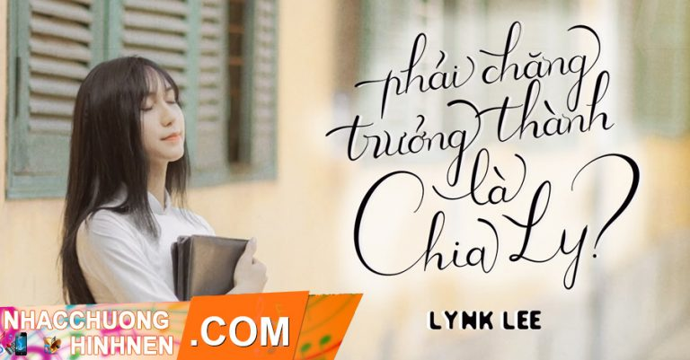 nhac chuong phai chang truong thanh la chia ly lynk lee