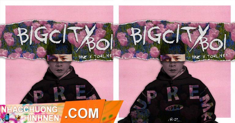 nhac chuong bigcityboi binz