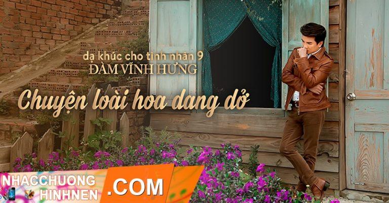 nhac chuong chuyen loai hoa dang do dam vinh hung