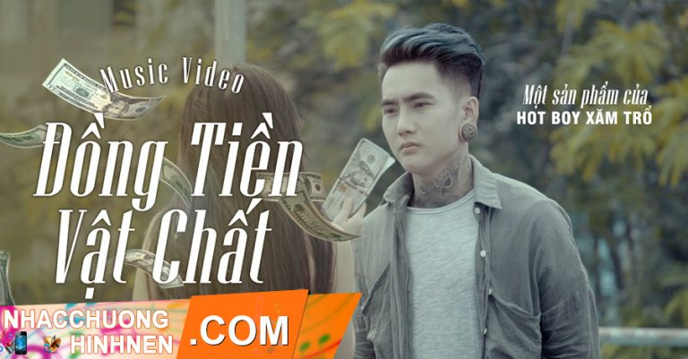 nhac chuong dong tien vat chat hot boy xam tro bita