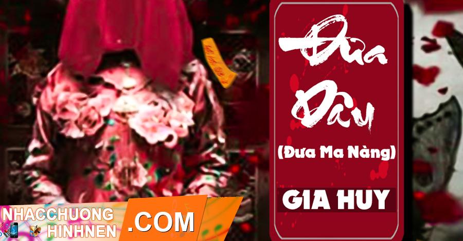 Nhạc Chuông Đưa Dâu (Đưa Ma Nàng) - Gia Huy Singer