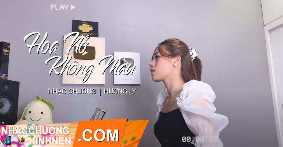 nhac chuong hoa no khong mau huong ly cover