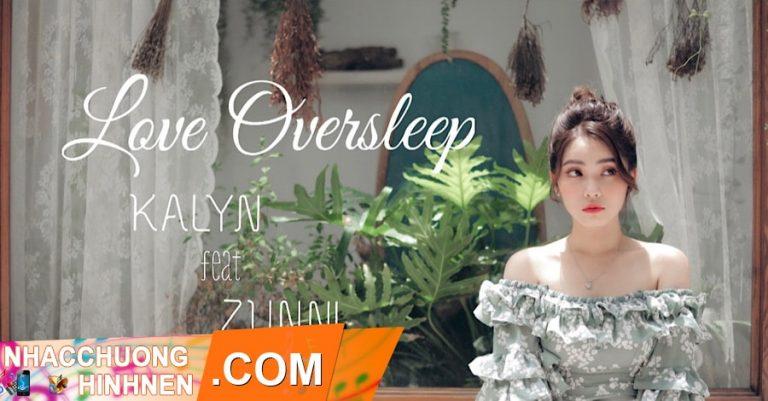nhac chuong love oversleep kalyn