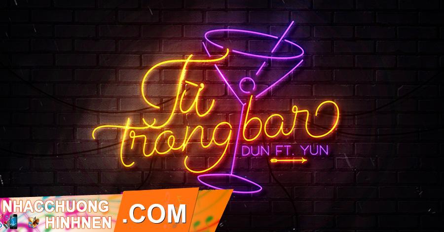 nhạc chuông từ trong bar - dun, yun