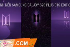 BST Hình Nền Samsung Galaxy S20 Plus BTS Edition Cực Đẹp