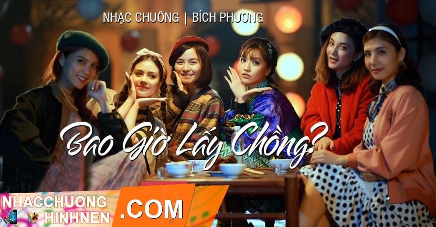 nhac chuong bao gio lay chong bich phuong