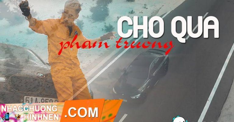 nhac chuong cho qua pham truong
