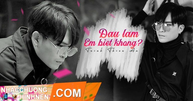 nhac chuong dau lam em biet khong trinh thien an